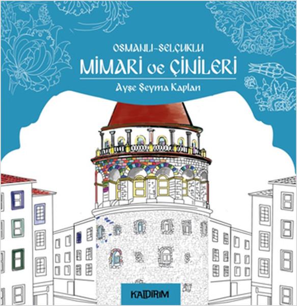 Osmanlı Selçuklu Mimari ve Çinileri