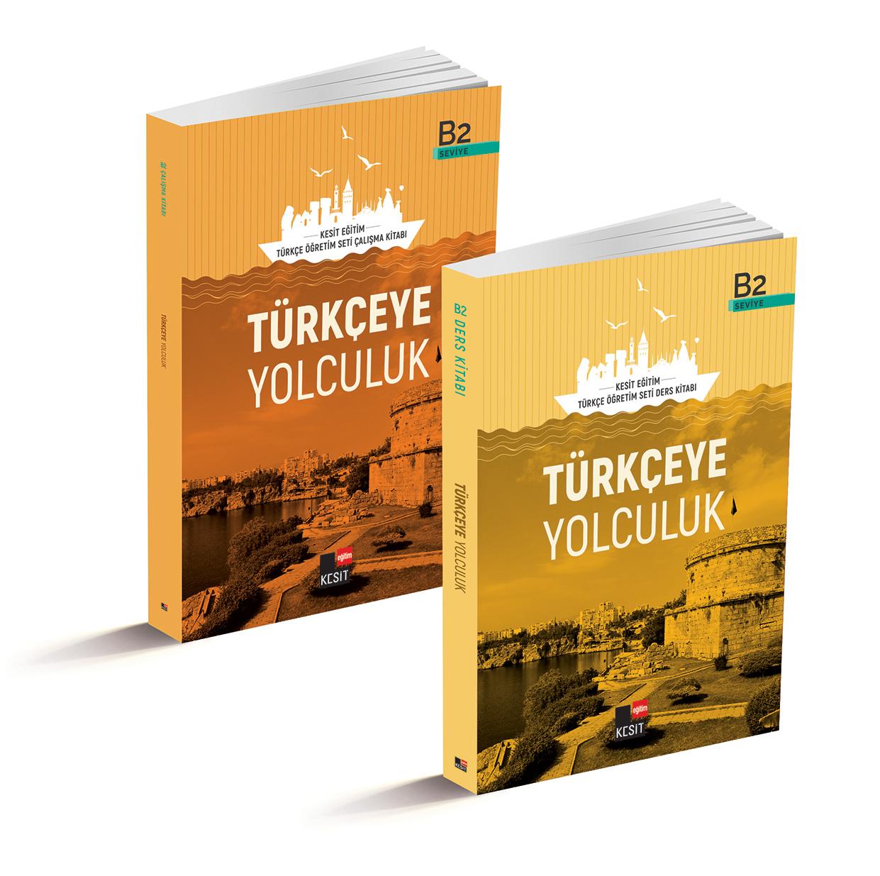 Türkçeye Yolculuk; B2 Ders Kitabı / B2 Çalışma Kitabı