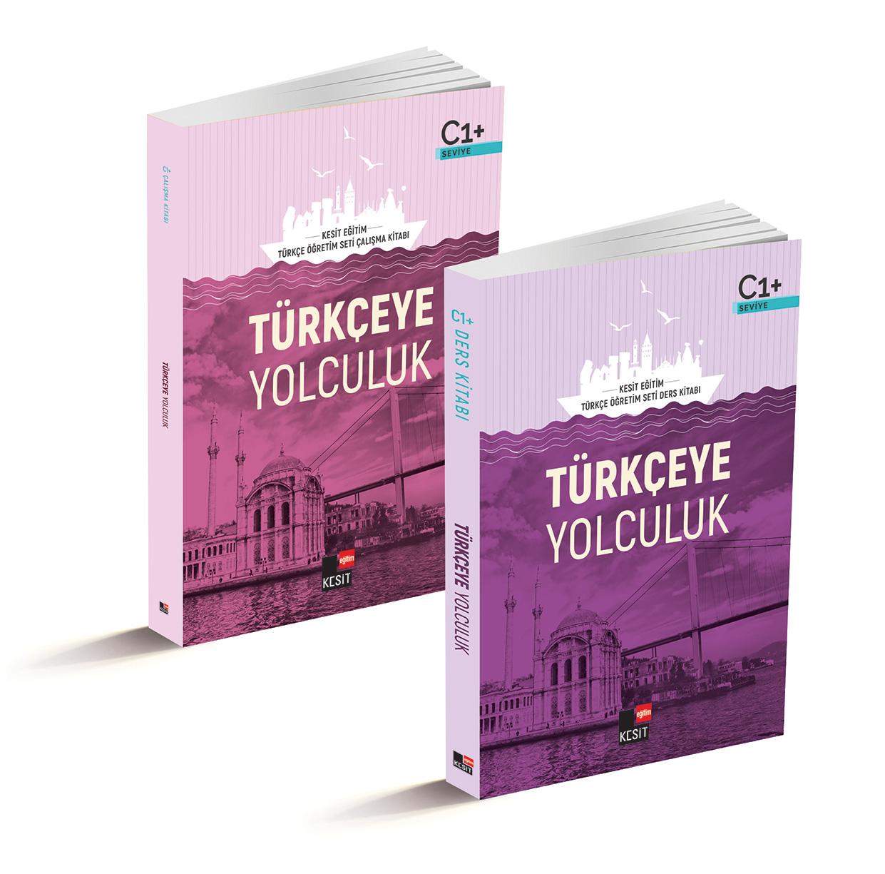 Türkçeye Yolculuk; C1 Ders Kitabı / C1 Çalışma Kitabı