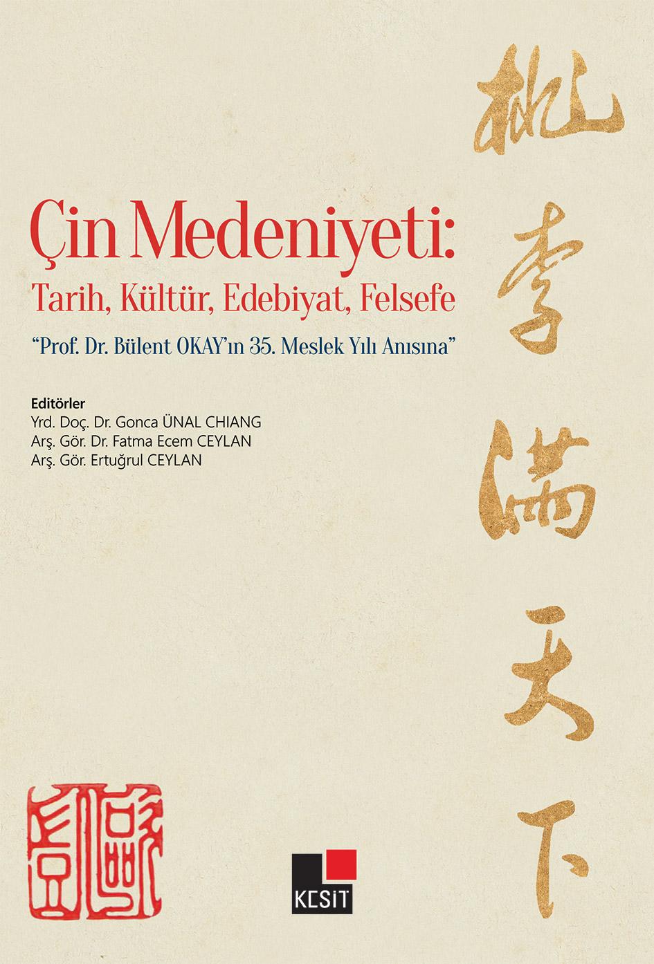 Çin Medeniyeti: Tarih, Kültür, Edebiyat, Felsefe