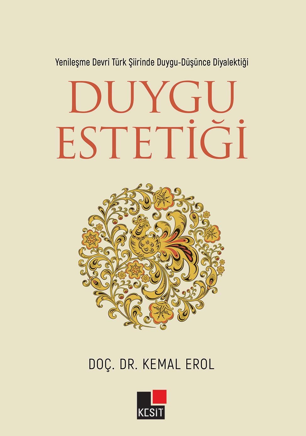 Yenileşme Devri Türk Şiirinde Duygu-Düşünce Diyalektiği DUYGU ESTETİĞİ