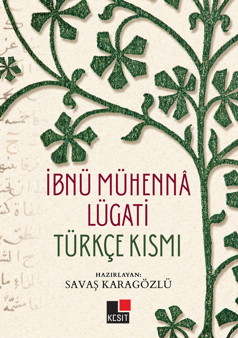 İbnü Mühennâ Lügati; Türkçe Kısmı