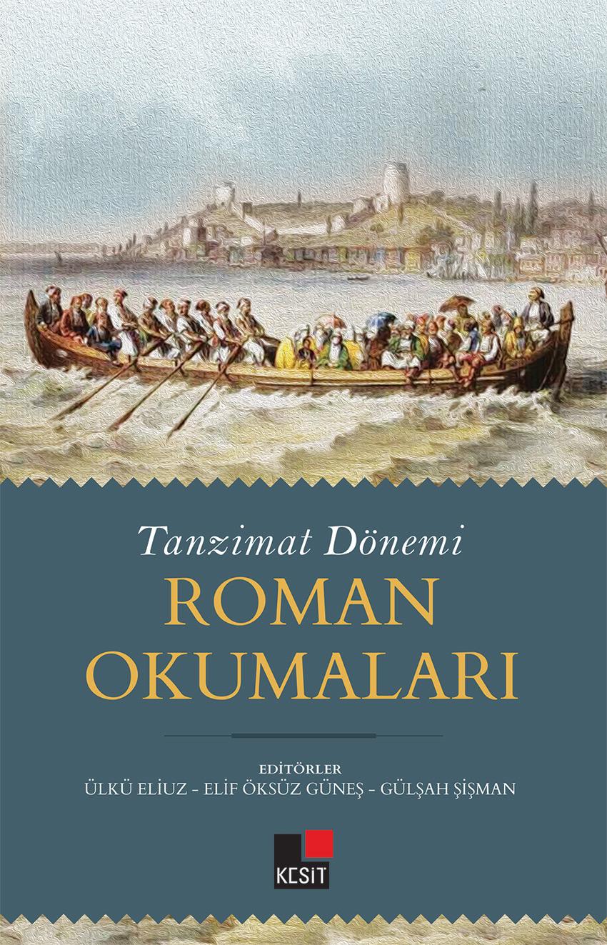 Tanzimat Dönemi Roman Okumaları