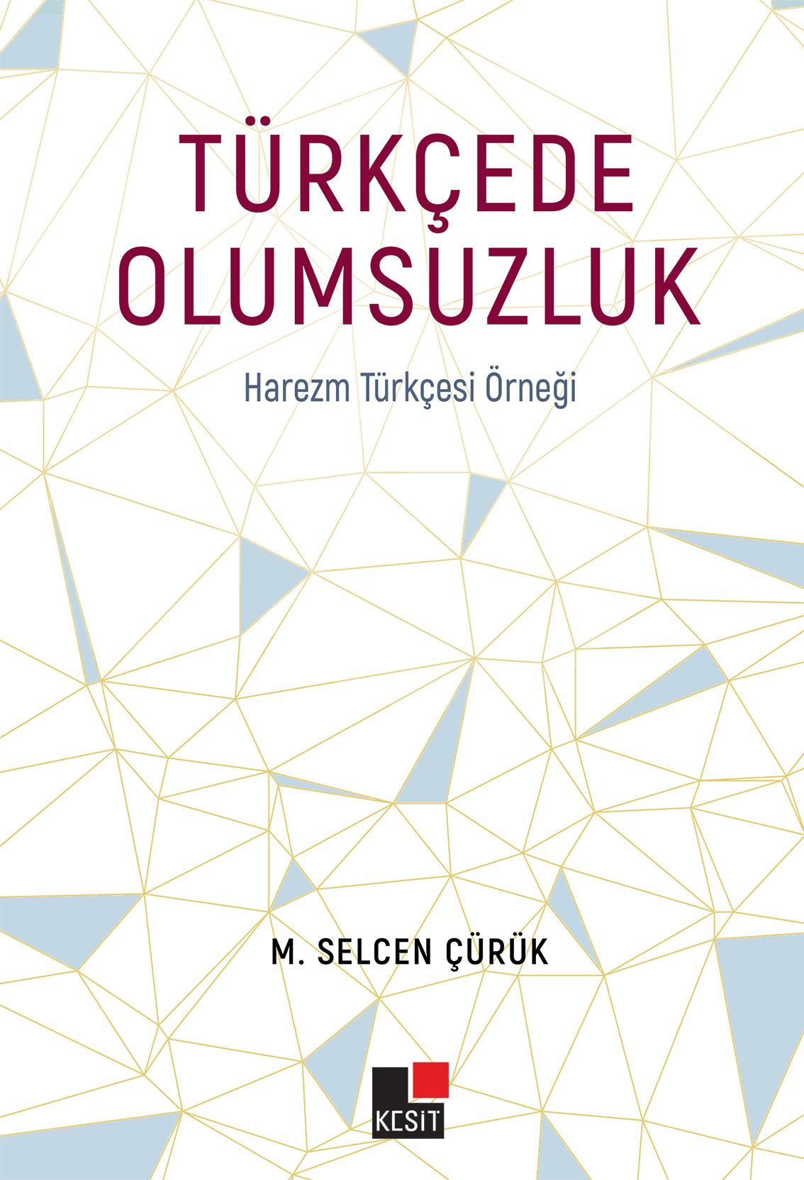 Türkçede Olumsuzluk Harezm Türkçesi Örneği