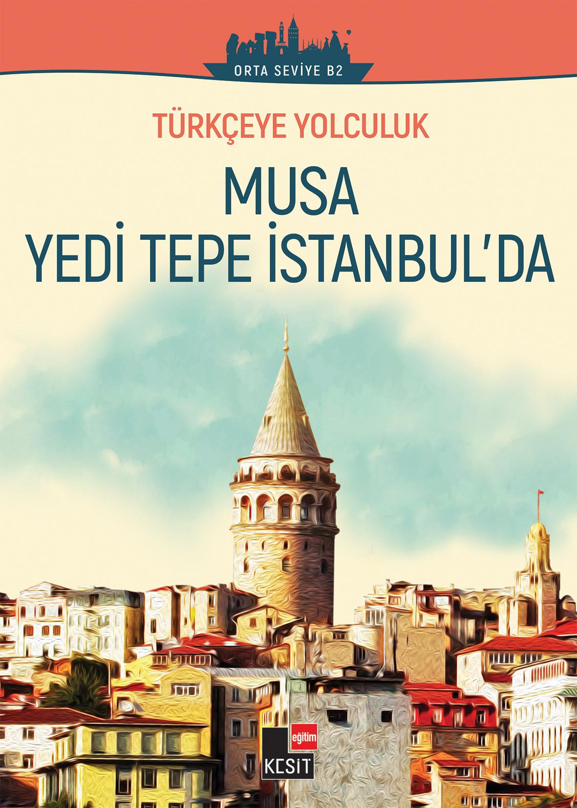(Seviye: B2) Türkçeye Yolculuk- Musa Yeditepe İstanbul'da