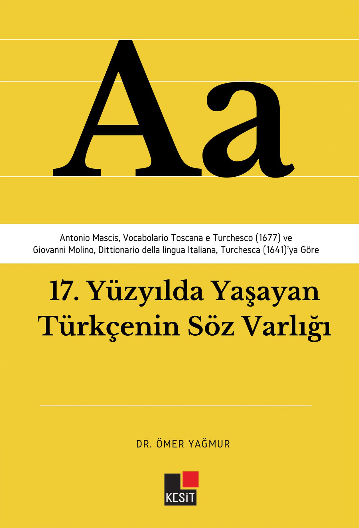17.Yüzyılda Yaşayan Türkçenin Söz Varlığı