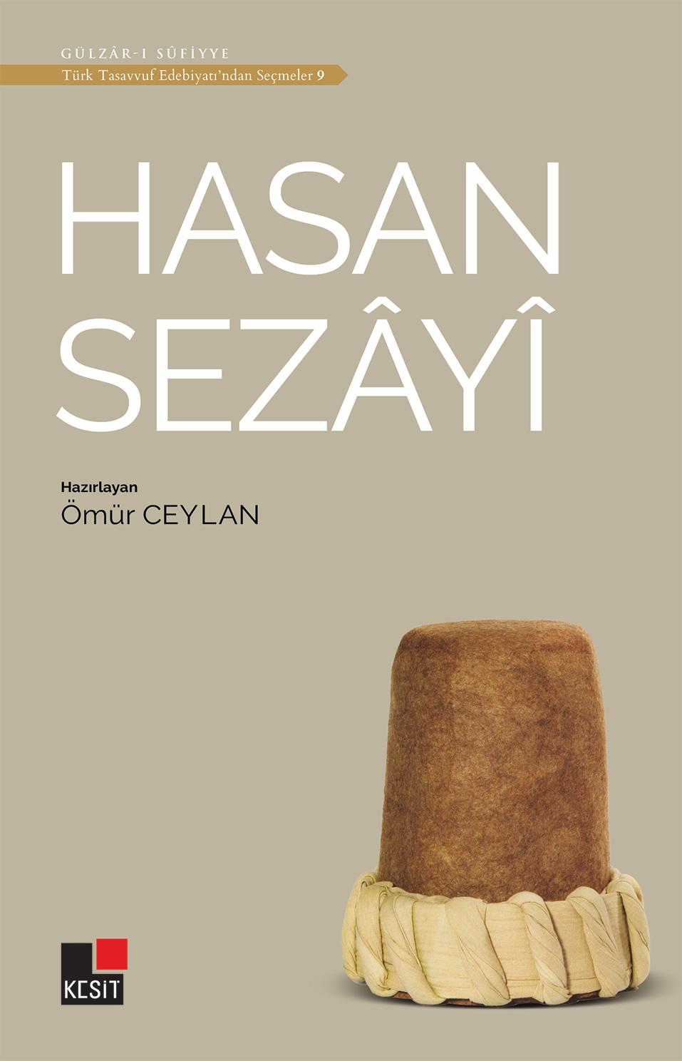 Hasan Sezâyî / Türk tasavvuf edebiyatından seçmeler 9