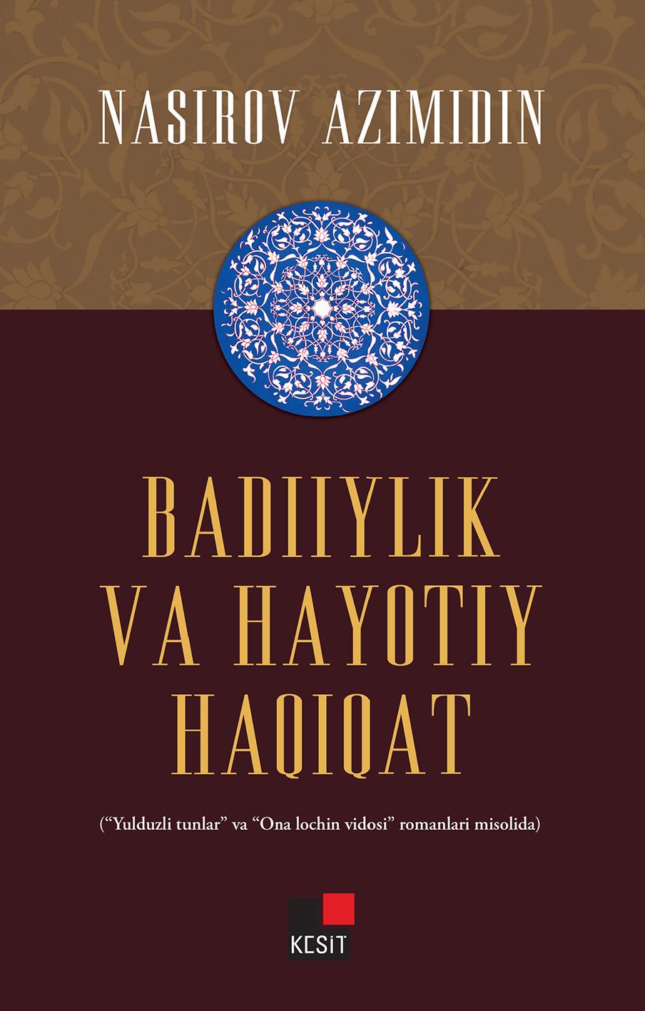 BADIIYLIK VA HAYOTIY HAQIQAT