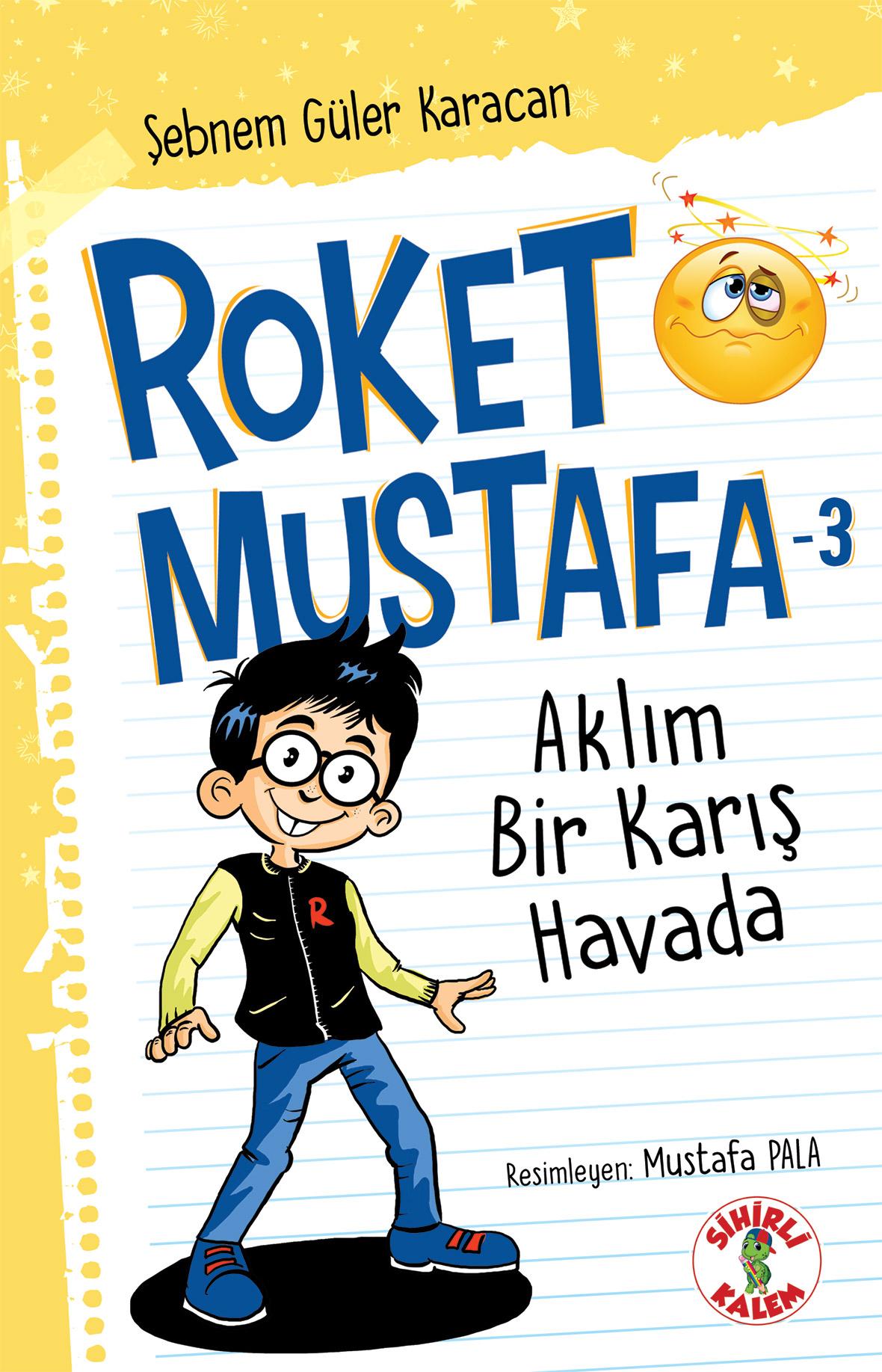 Roket Mustafa -3 - Aklım Bir Karış Havada