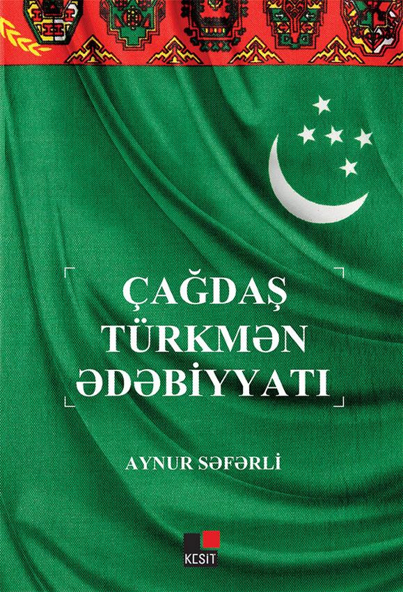 Çağdaş Türkmən Ədəbiyyatı