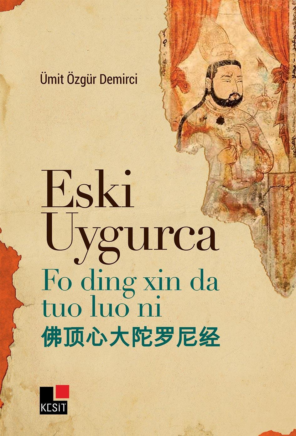 Eski Uygurca Fo ding xin da tou lou ni