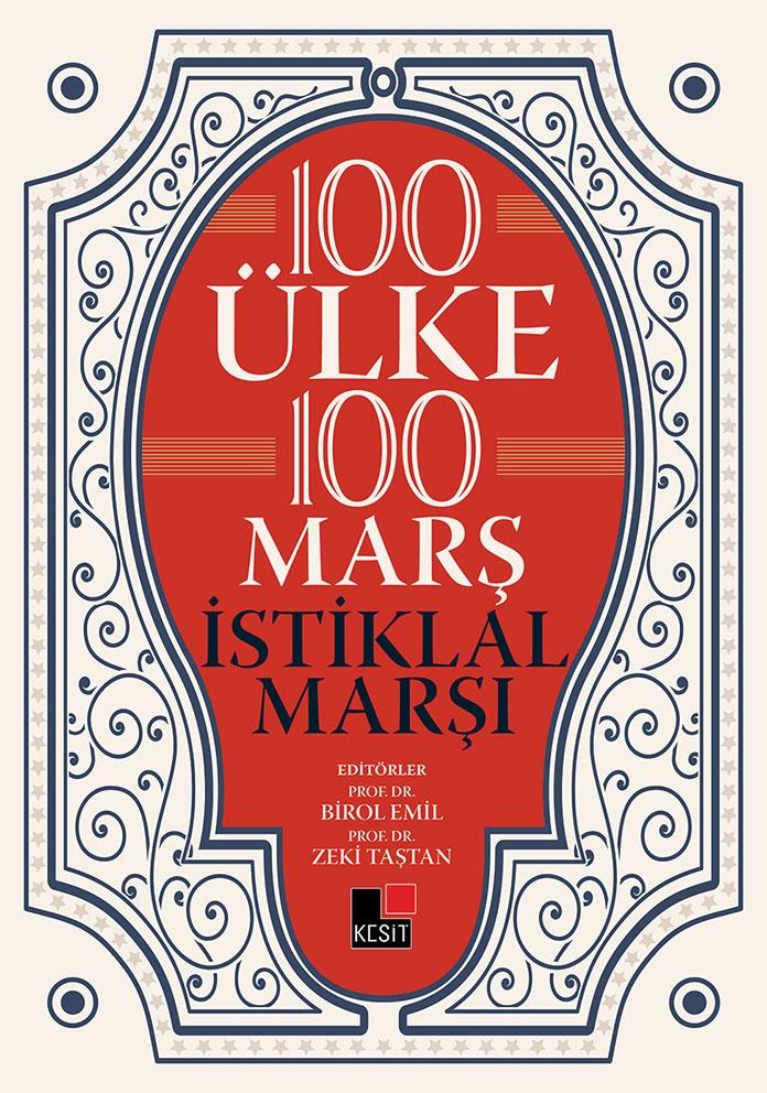 100 ÜLKE 100 MARŞ İSTİKLAL MARŞI